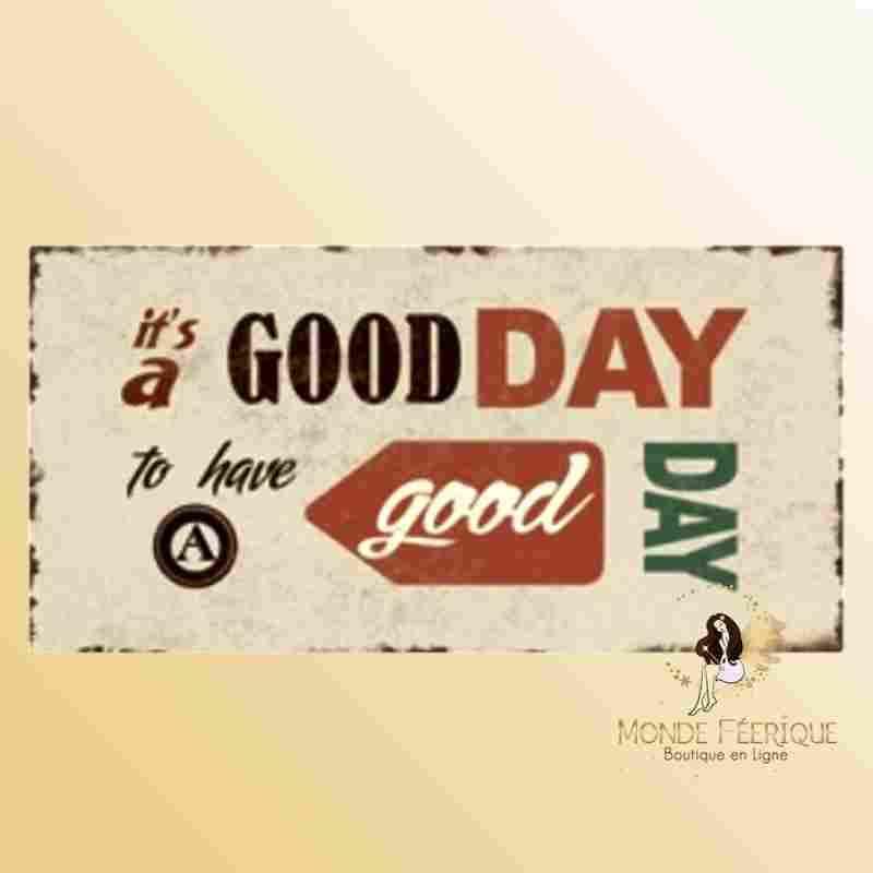 Plaque Déco Vintage Bonne Journée