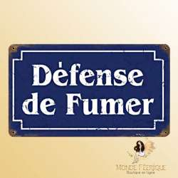 """Plaque vintage """"Defense de fumer"""""""